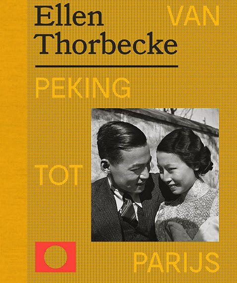 Ellen Thorbecke – van Peking tot Parijs